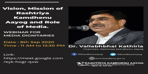 "WEBINAR MEETING : ""Vision, Mission of Rashtriya Kamdhenu Aayog and Role of Media."""
